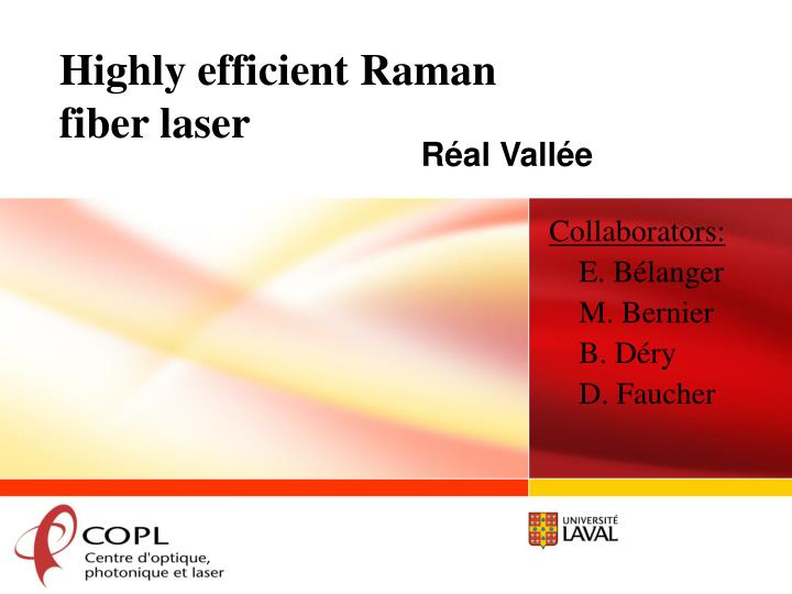 Highly efficient raman fiber laser