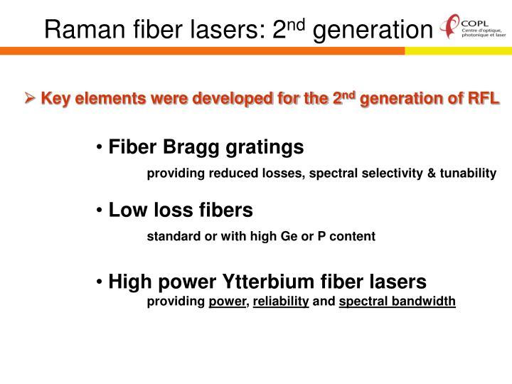 Raman fiber lasers: 2