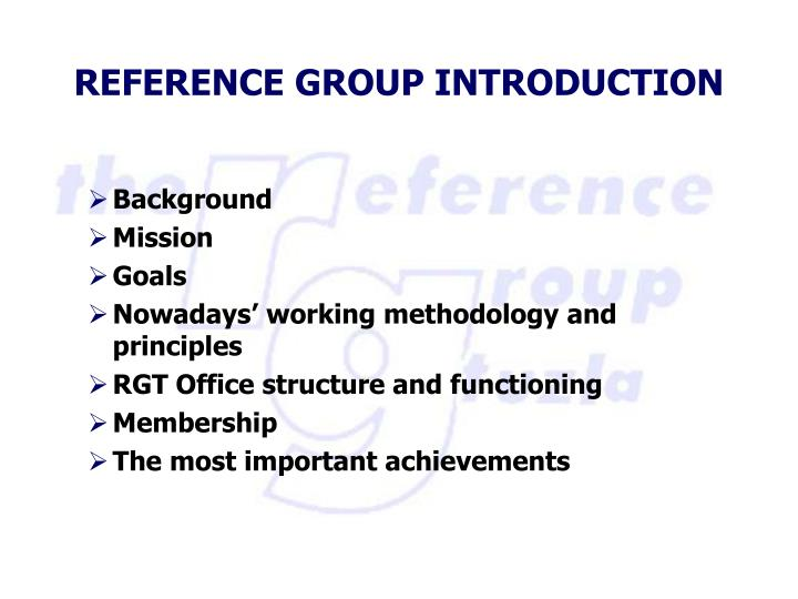Reference group introduction