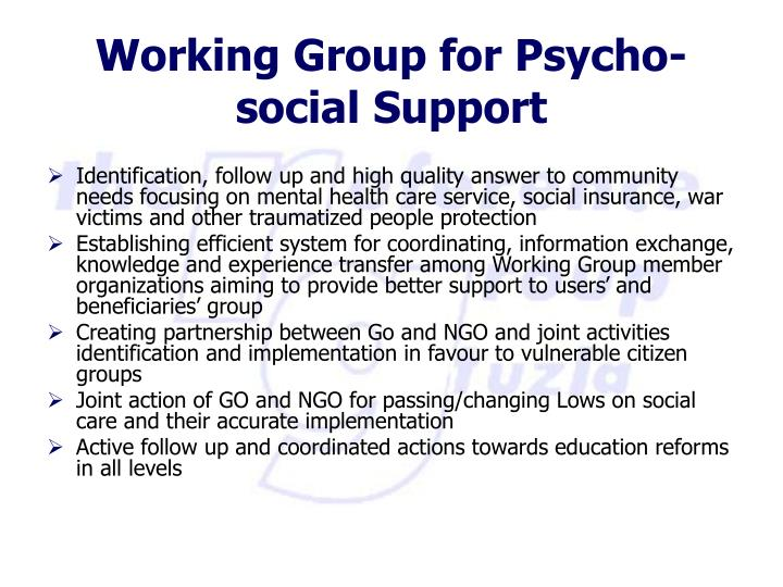 Identification, follow up and high quality answer to community needs focusing on mental health care service, social insurance, war victims and other traumatized people protection