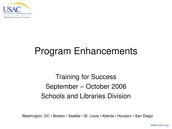 program enhancements n.