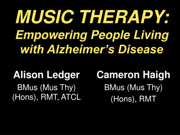 music therapyempowering people living with alzheimers disease