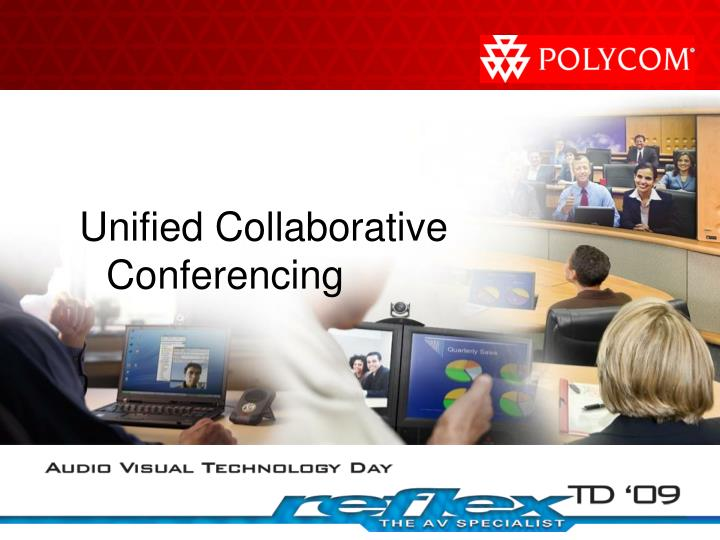 Unified Collaborative Conferencing