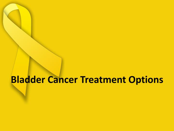 Bladder cancer treatment options
