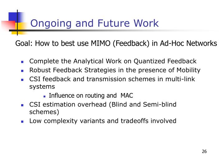 Complete the Analytical Work on Quantized Feedback