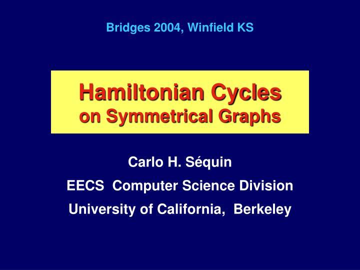 Hamiltonian cycles on symmetrical graphs