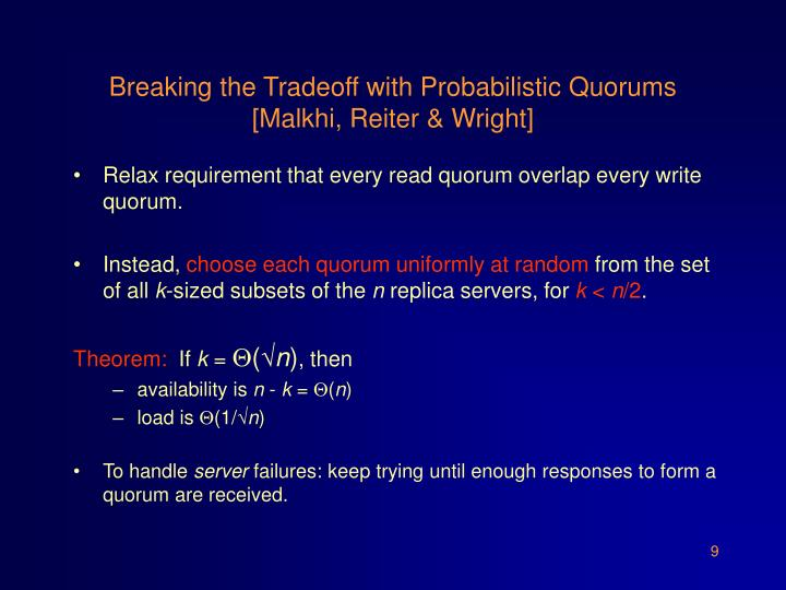 Breaking the Tradeoff with Probabilistic Quorums