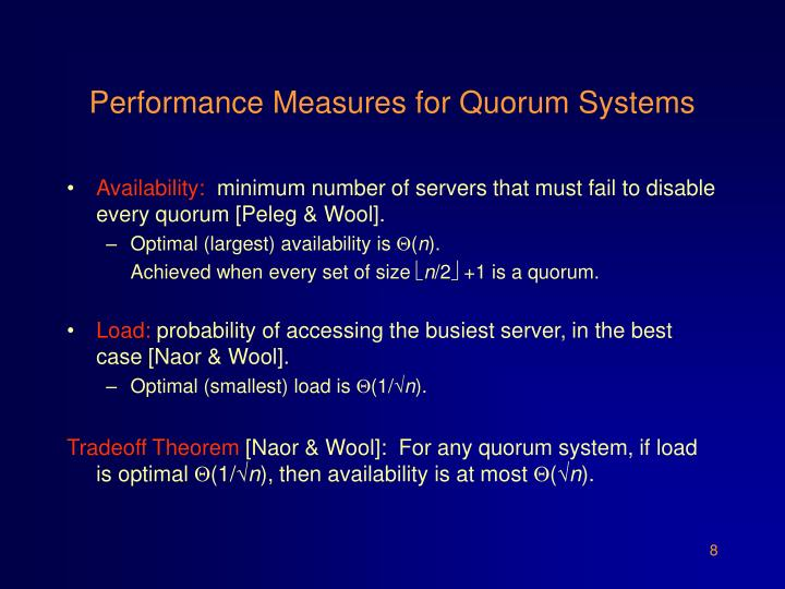 Performance Measures for Quorum Systems