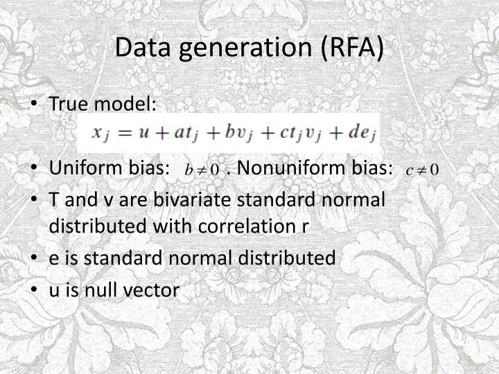 Data generation (RFA)