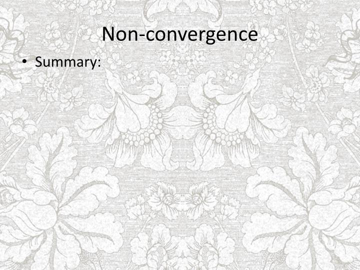 Non-convergence