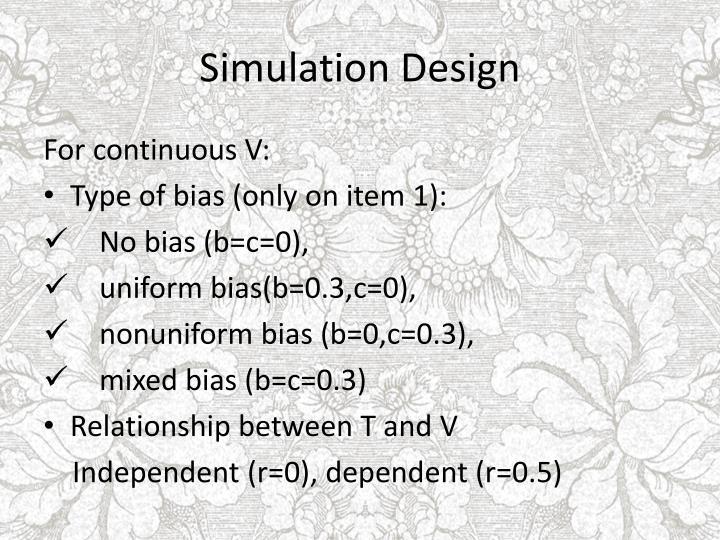 Simulation Design