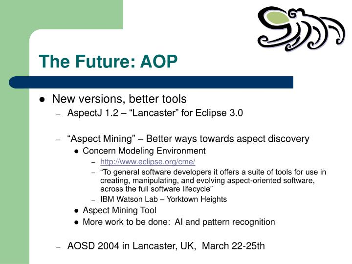 The Future: AOP