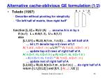 alternative cache oblivious ge formulation 1 2