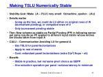 making tslu numerically stable