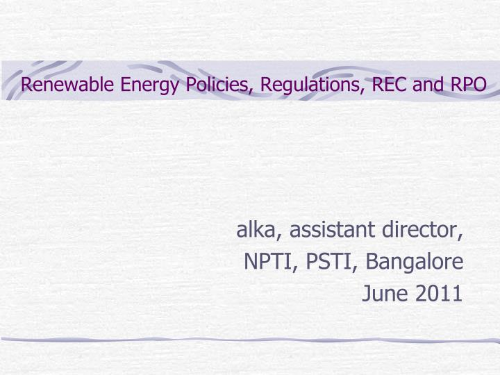 renewable energy policies regulations rec and rpo n.