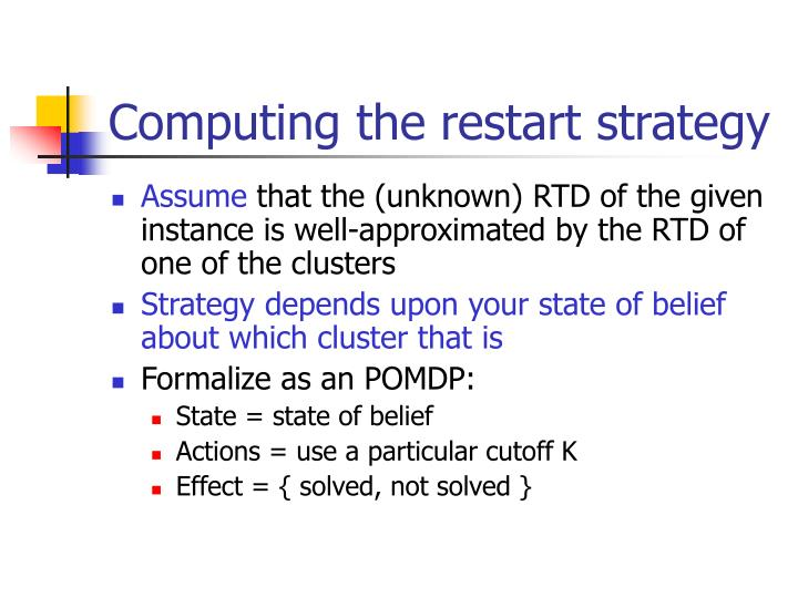 Computing the restart strategy