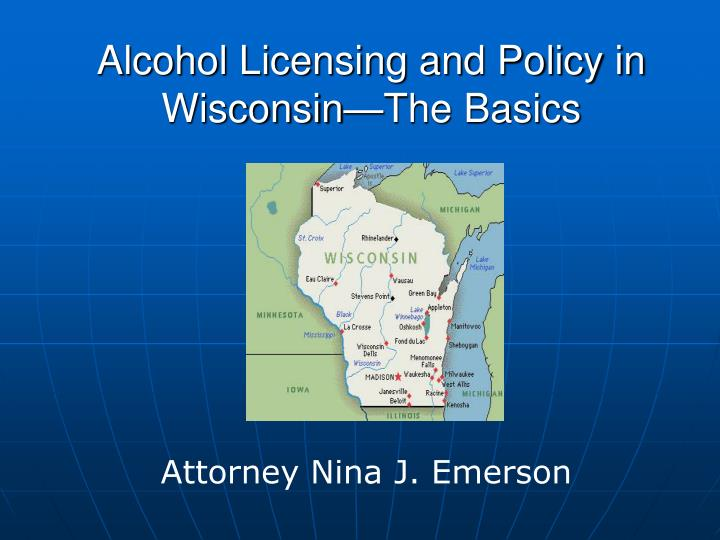 alcohol licensing and policy in wisconsin the basics n.