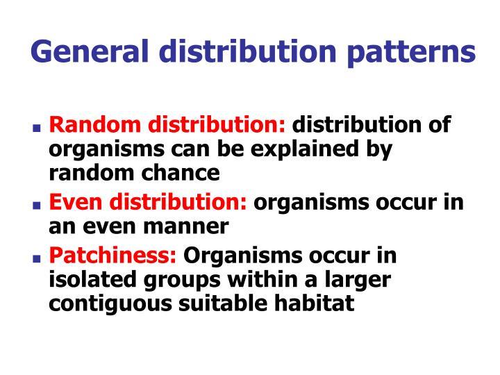 General distribution patterns
