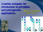 u series isotopes an introduction to principles and petrogenetic applications