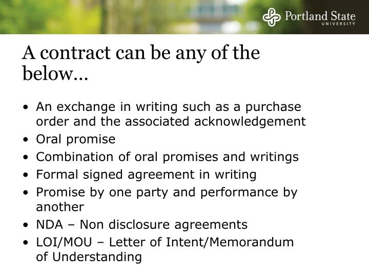 A contract can be any of the below…