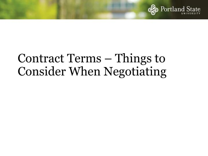 Contract Terms – Things to Consider When Negotiating