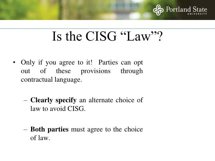 "Is the CISG ""Law""?"