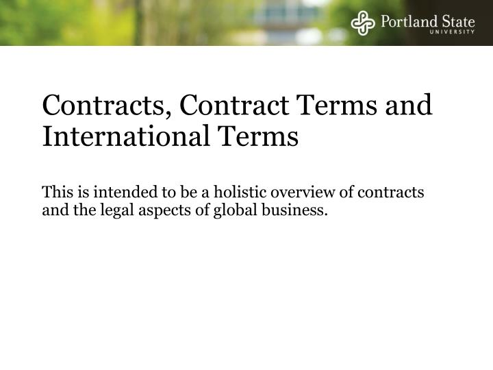 Contracts, Contract Terms and International Terms