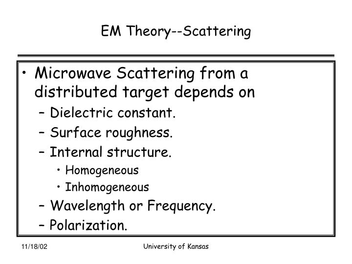 EM Theory--Scattering