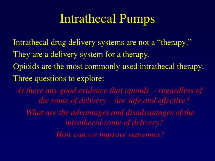 Intrathecal pumps