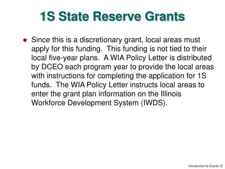 1S State Reserve Grants