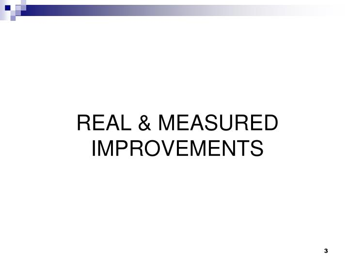REAL & MEASURED IMPROVEMENTS
