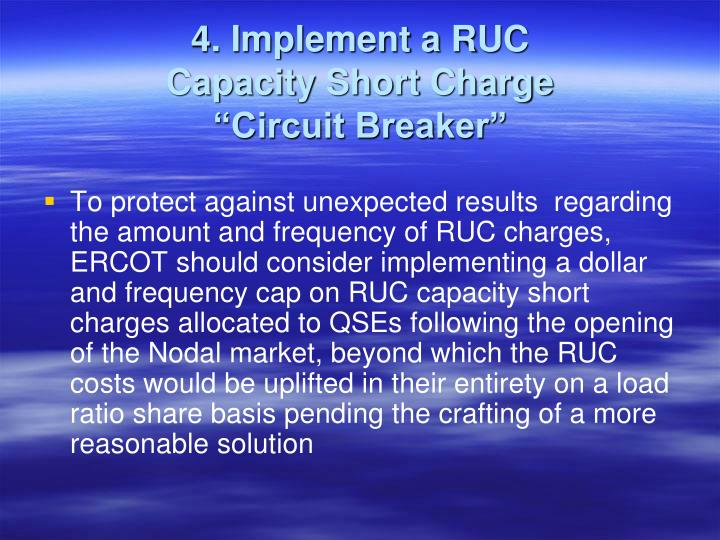 4. Implement a RUC
