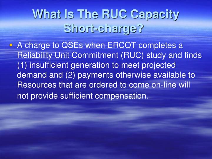 What Is The RUC Capacity