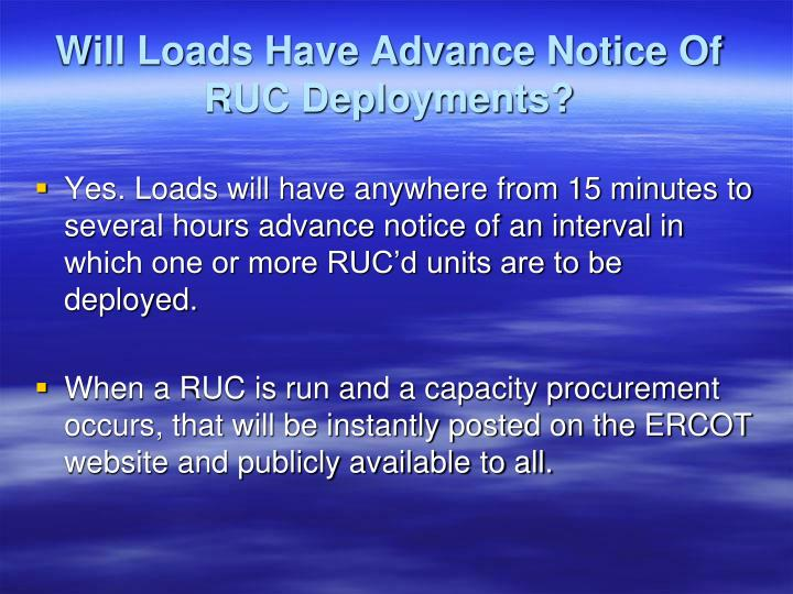 Will Loads Have Advance Notice Of RUC Deployments?