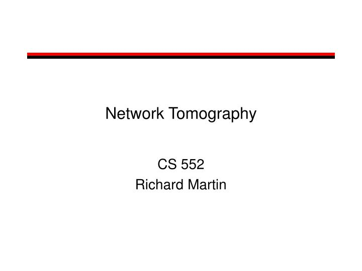 network tomography n.