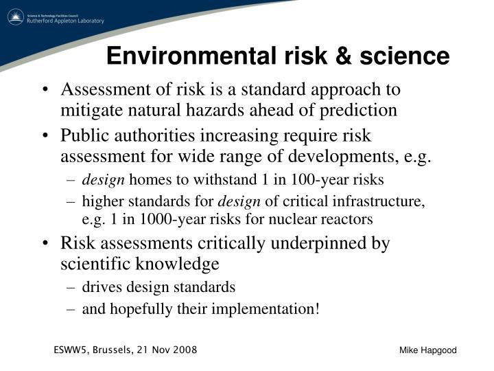 Environmental risk & science