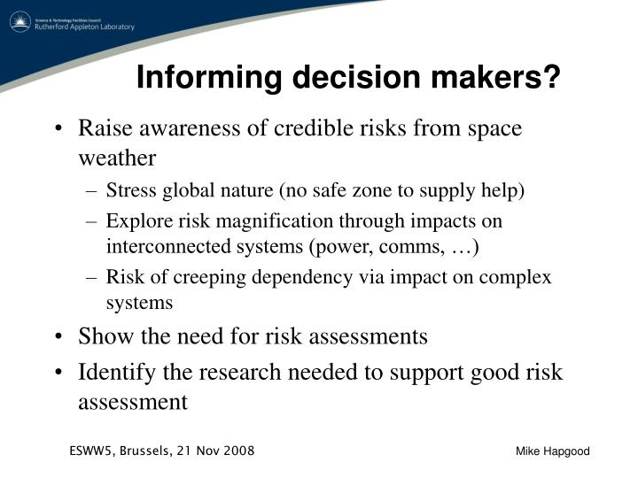 Informing decision makers?