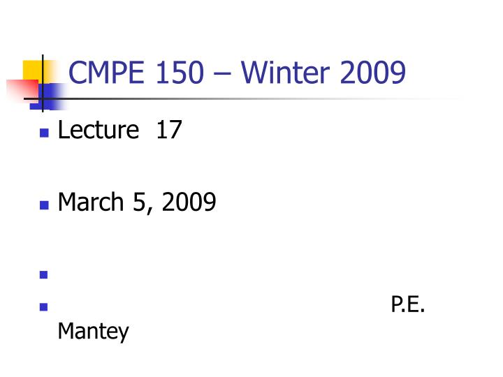 cmpe 150 winter 2009