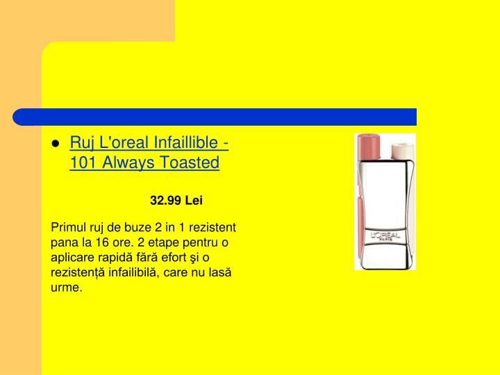 Ruj L'oreal Infaillible - 101 Always Toasted