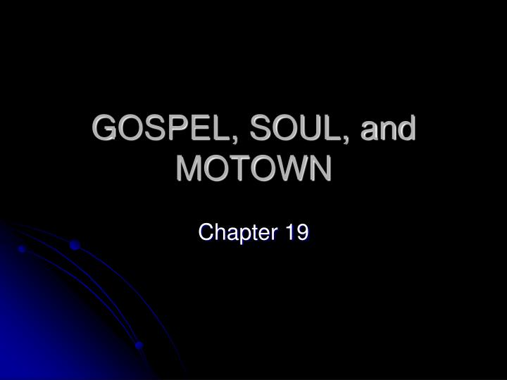 gospel soul and motown n.