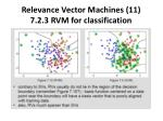 relevance vector machines 11 7 2 3 rvm for classification