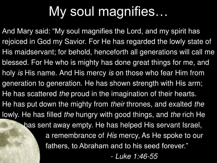 My soul magnifies1