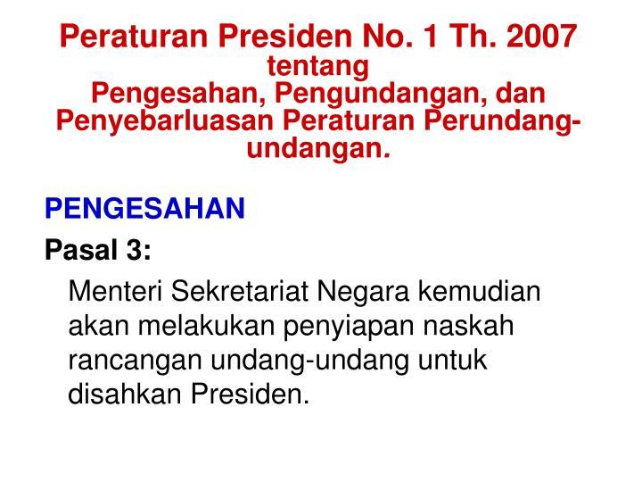 Peraturan Presiden No. 1 Th. 2007