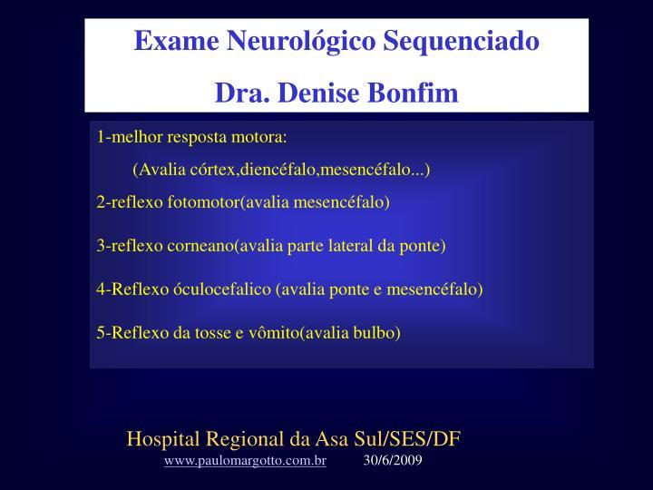 Exame Neurológico Sequenciado