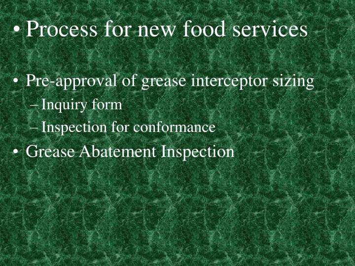 Process for new food services