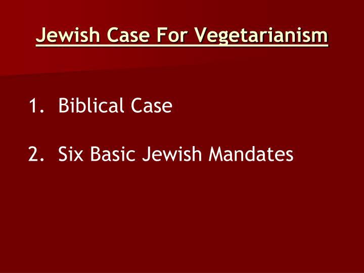 Jewish Case For Vegetarianism