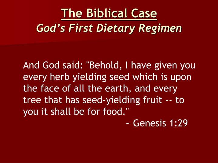 The Biblical Case