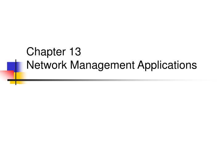 chapter 13 network management applications n.