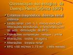 classifica o dos est gios de doen a renal cr nica nkf7