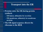 transport into the er